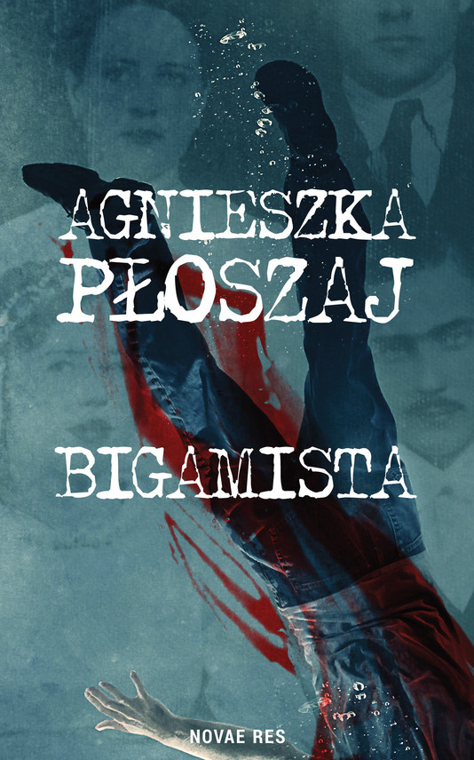 okładka Bigamista, Ebook | Agnieszka Płoszaj