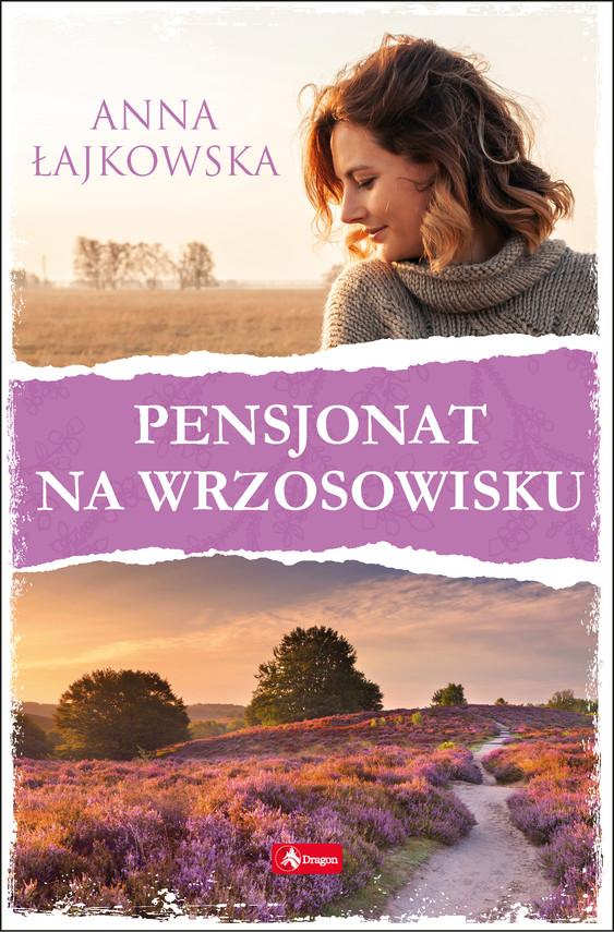 okładka Pensjonat na wrzosowiskuebook | epub, mobi | Anna Łajkowska