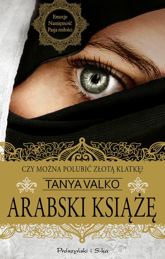 okładka Arabski książe, Ebook | Tanya Valko