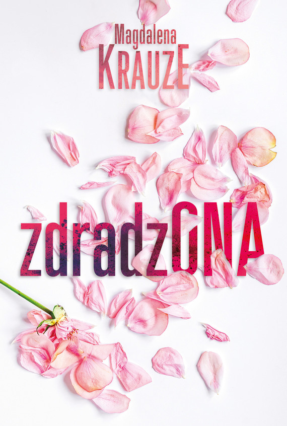 okładka Zdradzona, Ebook   Magdalena  Krauze