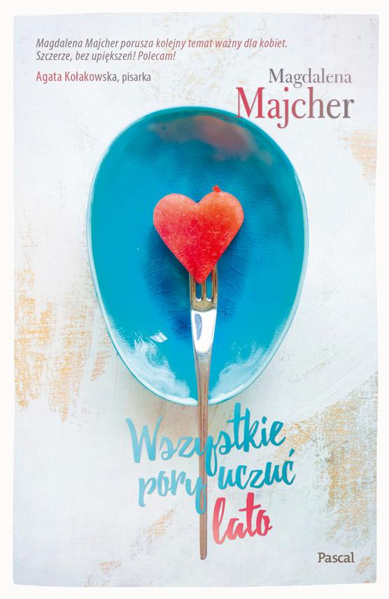 okładka Wszystkie pory uczuć. Lato, Ebook | Magdalena Majcher