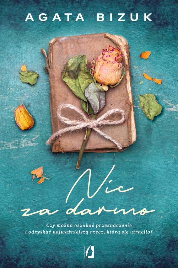 okładka Nic za darmoebook | epub, mobi | Bizuk Agata