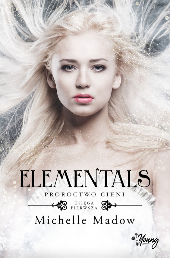 okładka Elementals. Proroctwo cieniebook   epub, mobi   Michelle Madow