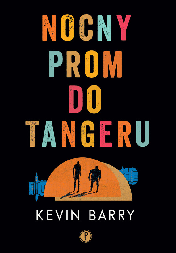 okładka Nocny prom do Tangeru, Ebook | Kevin Barry