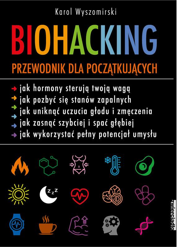 okładka Biohacking, Ebook | Karol Wyszomirski