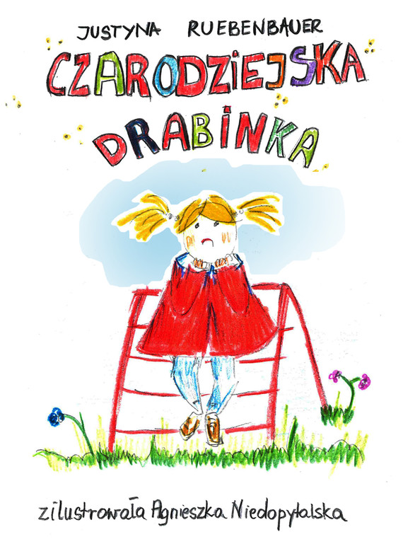 okładka Czarodziejska drabinkaebook | epub, mobi | Justyna Ruebenbauer