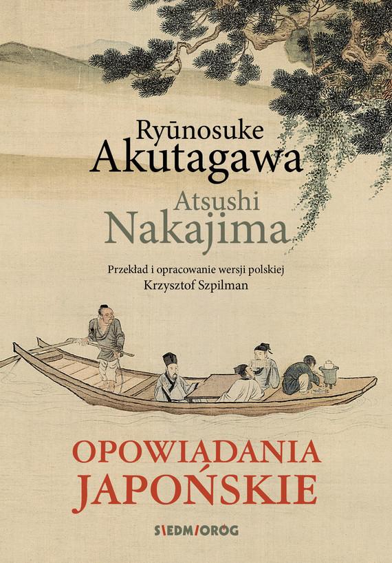 okładka Opowiadania japońskie, Ebook   Ryūnosuke Akutagawa, Atsushi Nakajima