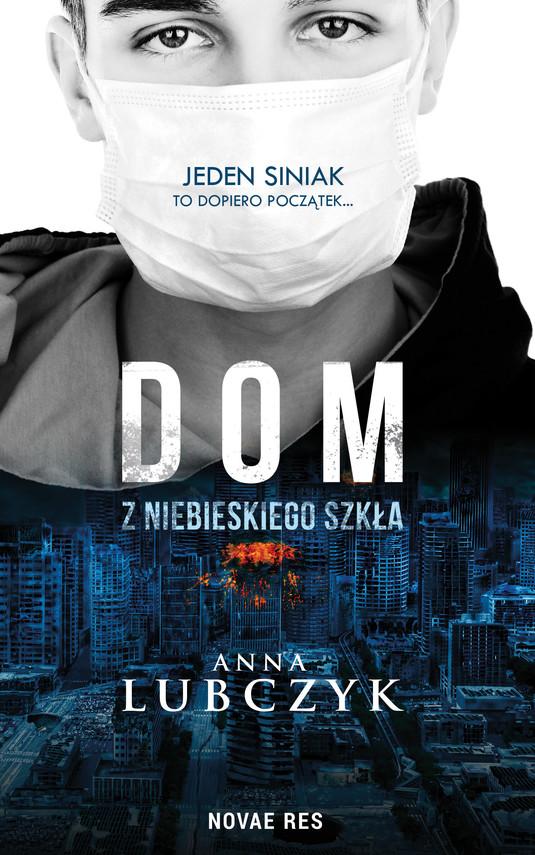 okładka Dom z niebieskiego szkła, Ebook   Anna Lubczyk