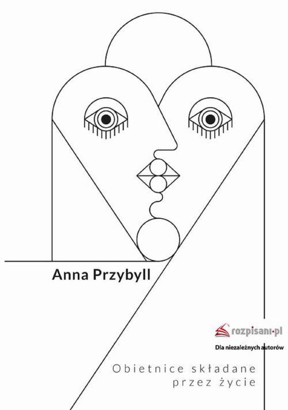 okładka Obietnice składane przez życieebook | epub, mobi | Anna  Przybyll