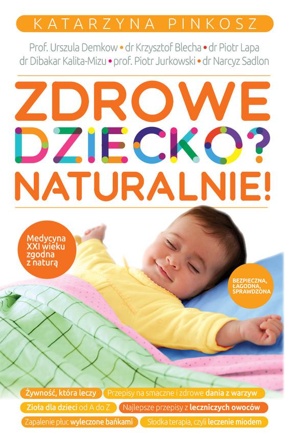 okładka Zdrowe dziecko? Naturalnie!, Ebook | Katarzyna Pinkosz