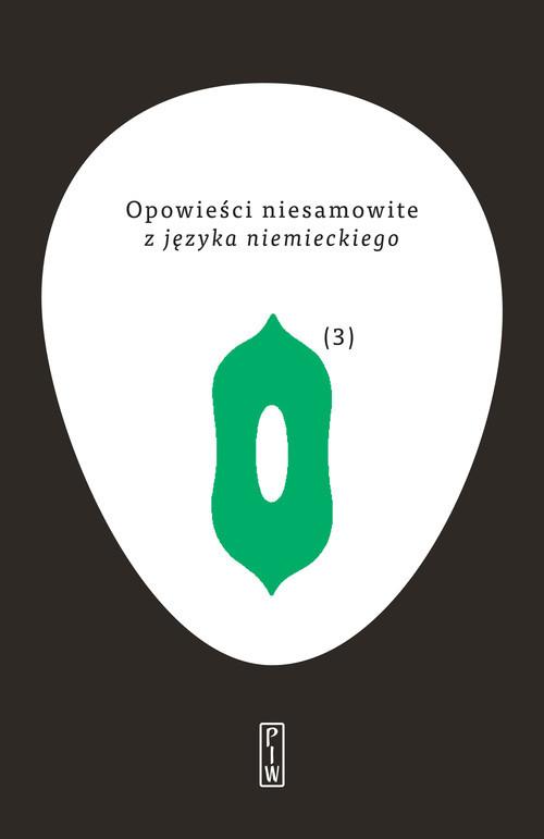 okładka Opowieści niesamowite 3 z języka niemieckiego, Książka | autor zbiorowy