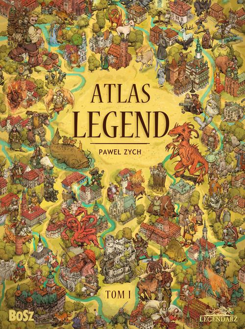okładka Atlas legend Tom 1, Książka | Paweł Zych