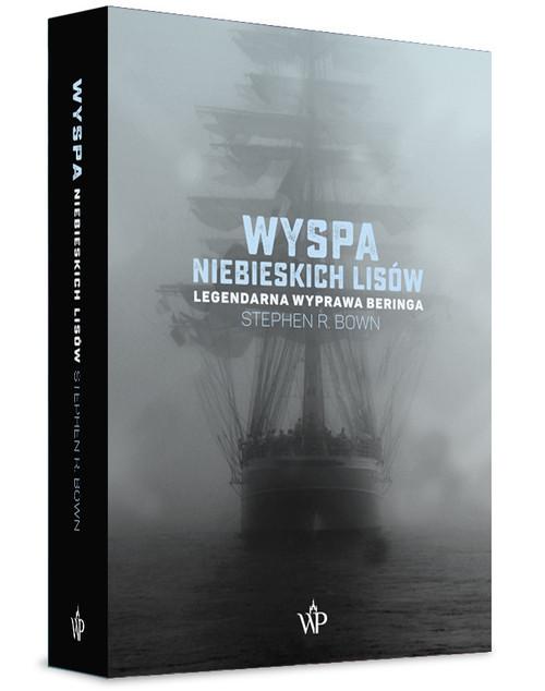 okładka Wyspa niebieskich lisów, Książka | Stephen R. Bown
