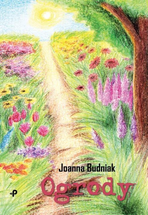 okładka Ogrody, Książka | Budniak Joanna