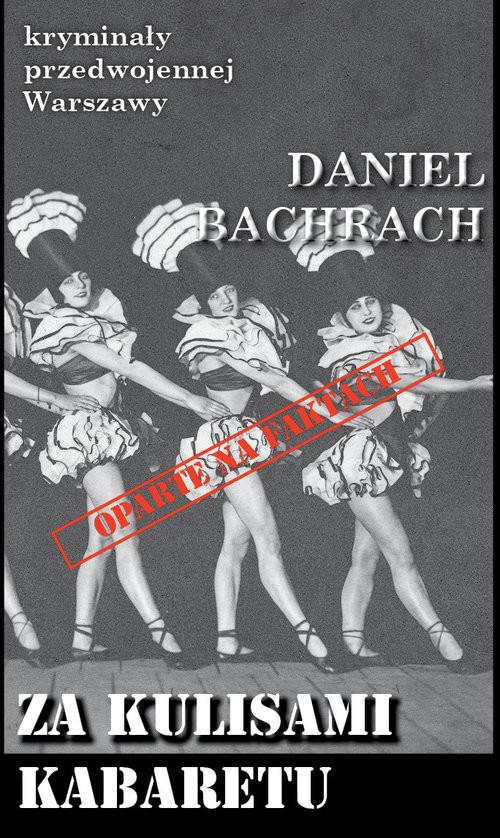 okładka Za kulisami kabaretu, Książka | Bachrach Daniel