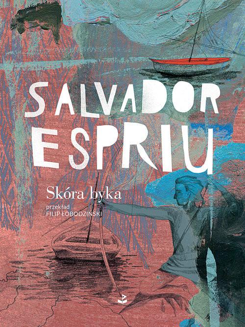 okładka Skóra byka i inne wiersze, Książka | Espriu Salvador