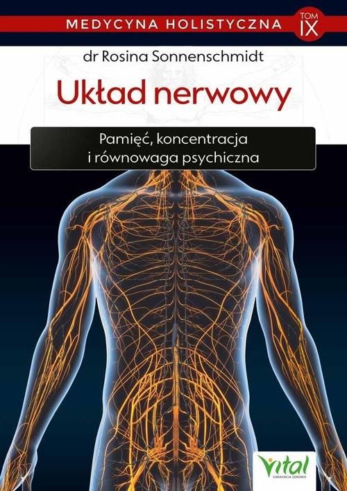 okładka Medycyna holistyczna T.IX  Układ nerwowy, Książka | Sonnenschmidt Rosina