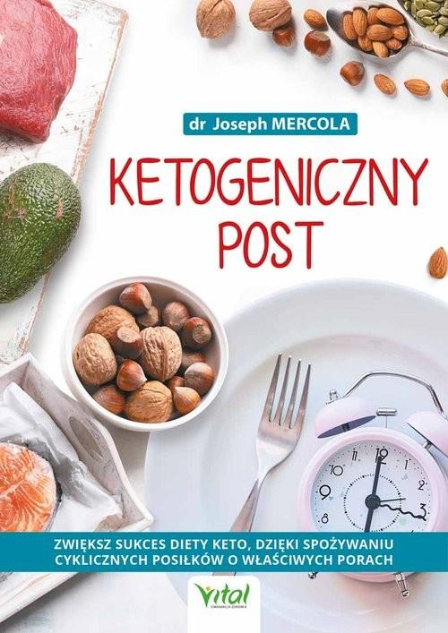 okładka Ketogeniczny post, Książka | Mercola Joseph