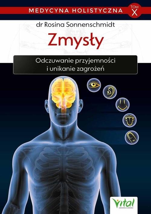 okładka Medycyna holistyczna T.X Zmysły, Książka | Sonnenschmidt Rosina