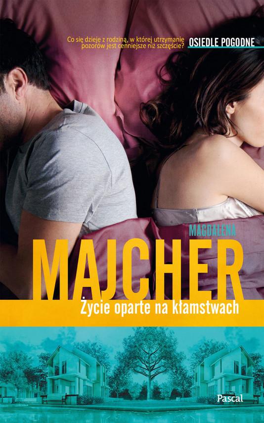okładka Życie oparte na kłamstwach, Ebook | Magdalena Majcher