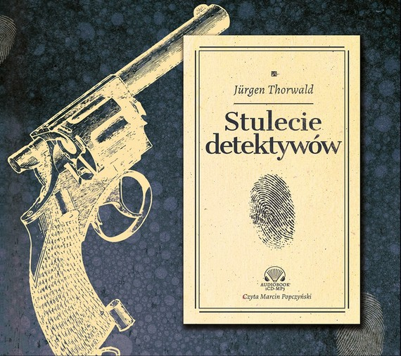okładka Stulecie detektywów, Audiobook | Jürgen Thorwald