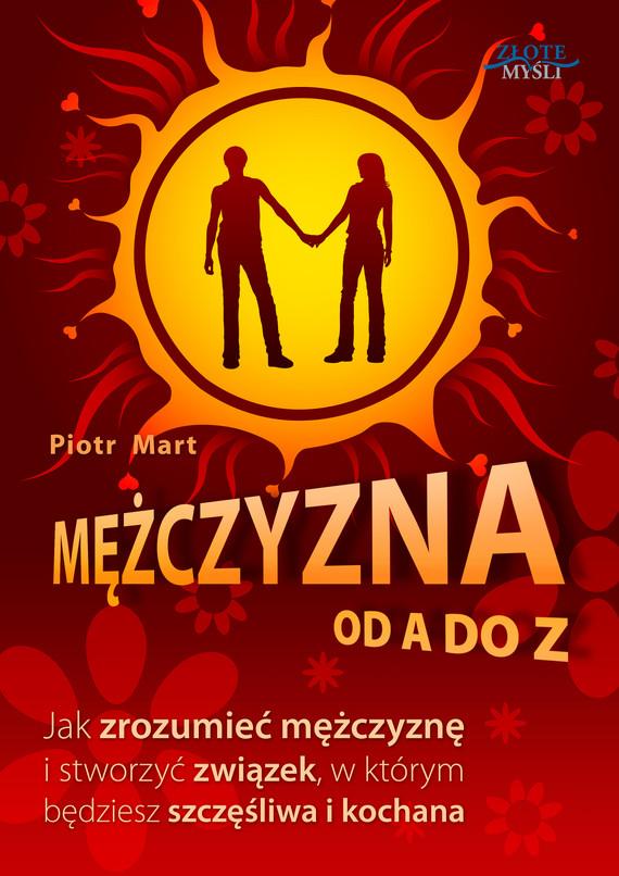 okładka Mężczyzna od A do Zebook   epub, mobi   Piotr Mart