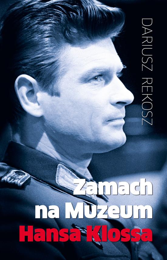 okładka Zamach na Muzeum Hansa Klossaebook   epub, mobi   Dariusz Rekosz