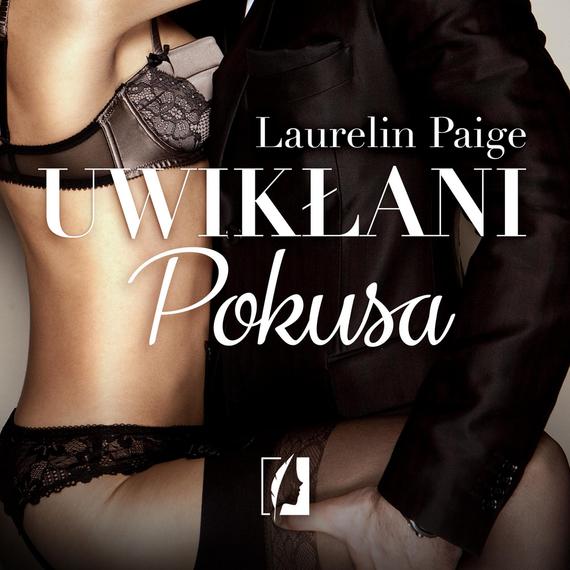 okładka Uwikłani. Pokusa, Audiobook | Laurelin Paige