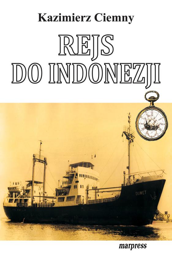 okładka Rejs do Indonezji, Ebook | Kazimierz Ciemny