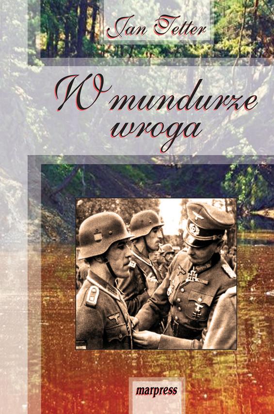 okładka W mundurze wrogaebook | epub, mobi | Tetter Jan