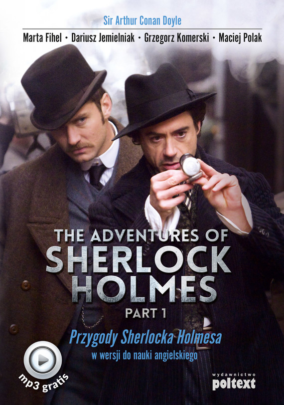 okładka The Adventures of Sherlock Holmes (part I), Ebook | Arthur Conan Doyle, Dariusz Jemielniak, Marta Fihel, Grzegorz Komerski, Maciej Polak