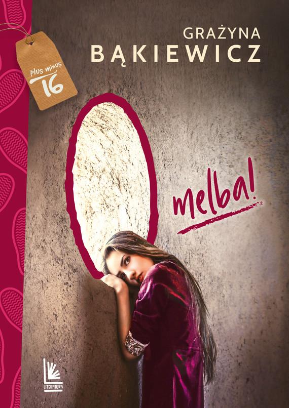 okładka O melbaebook | epub, mobi | Grażyna Bąkiewicz