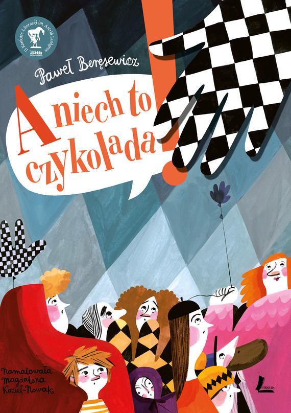okładka A niech to czykoladaebook | epub, mobi | Paweł Beręsewicz