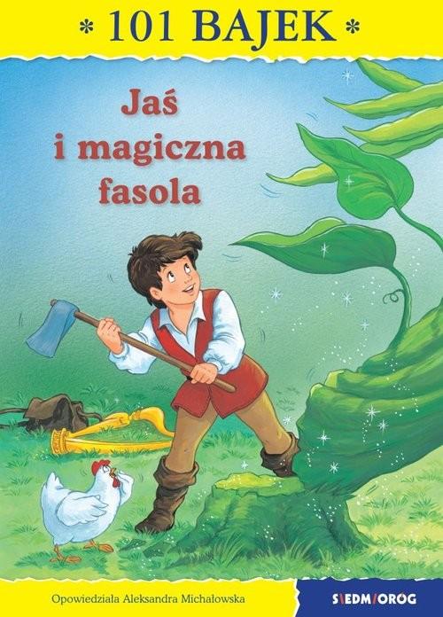 okładka Jaś i magiczna fasola, Książka | Aleksandra Michałowska