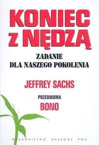 okładka Koniec z nędzą Zadanie dla naszego pokoleniaksiążka |  | Sachs Jeffrey