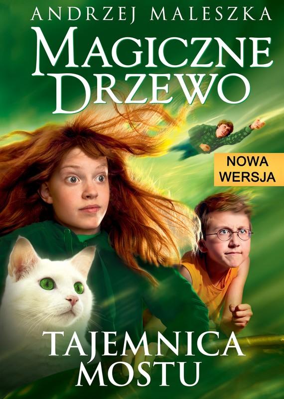 okładka Magiczne Drzewo. Tajemnica mostu. Tom 2ebook | epub, mobi | Andrzej Maleszka