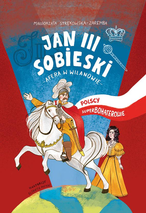okładka Jan III Sobieski, Ebook | Małgorzata Strękowska-Zaremba