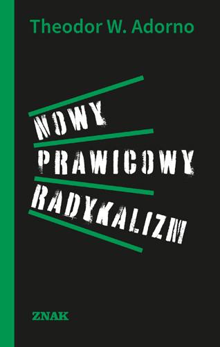 okładka Nowy prawicowy radykalizm, Książka | Adorno Theodor