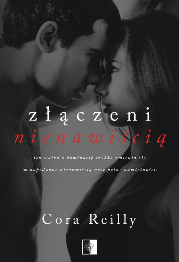 okładka Złączeni nienawiścią, Książka | Cora Reilly