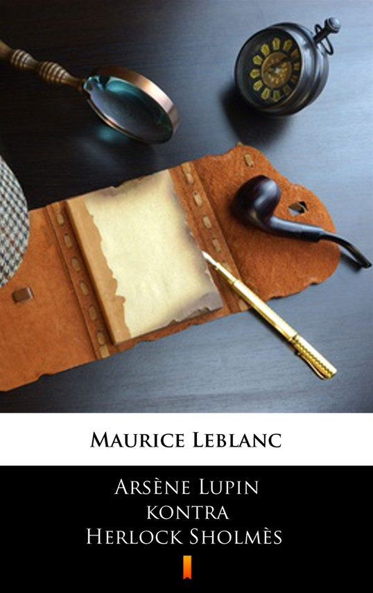 okładka Arsène Lupin kontra Herlock Sholmèsebook | epub, mobi | Maurice Leblanc