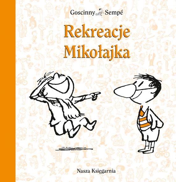 okładka Rekreacje Mikołajka, Ebook | René Goscinny, Jean-Jacques Sempé