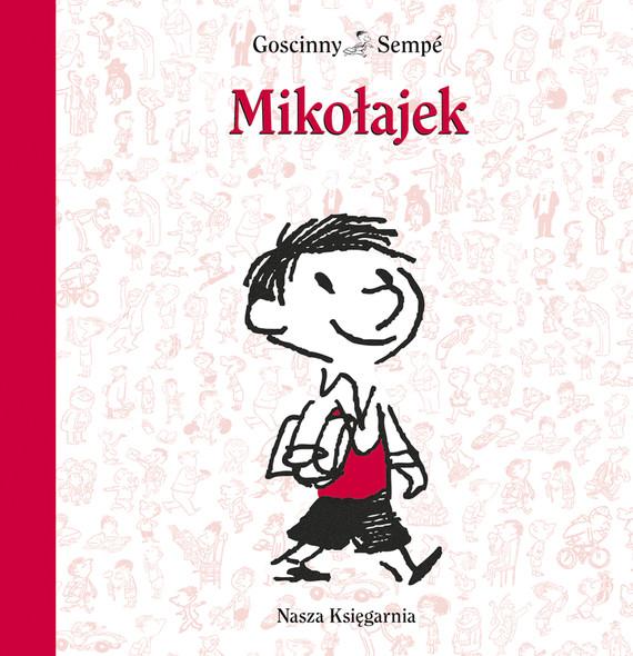 okładka Mikołajekebook | epub, mobi | René Goscinny, Jean-Jacques Sempé