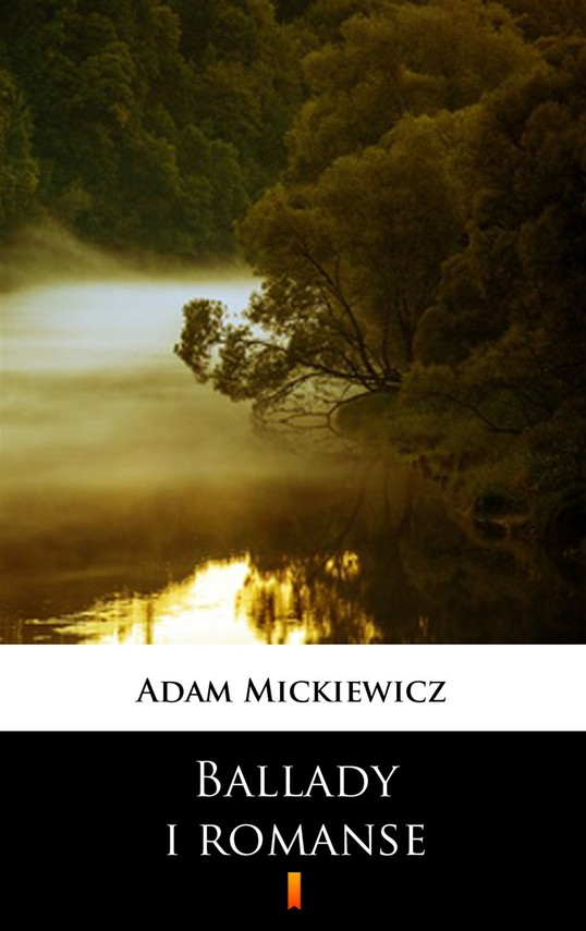 okładka Ballady i romanse, Ebook | Adam Mickiewicz