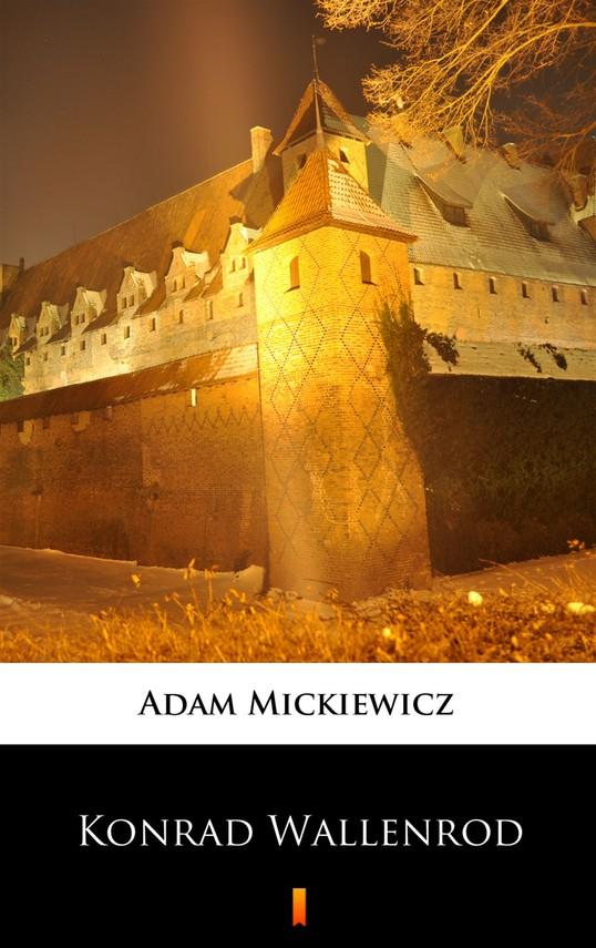 okładka Konrad Wallenrodebook | epub, mobi | Adam Mickiewicz