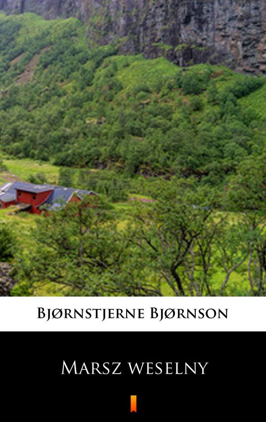 okładka Marsz weselny, Ebook | Bjørnstjerne Bjørnson