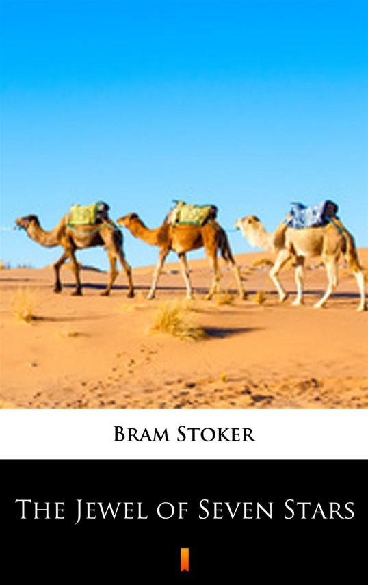okładka The Jewel of Seven Stars, Ebook   Bram Stoker