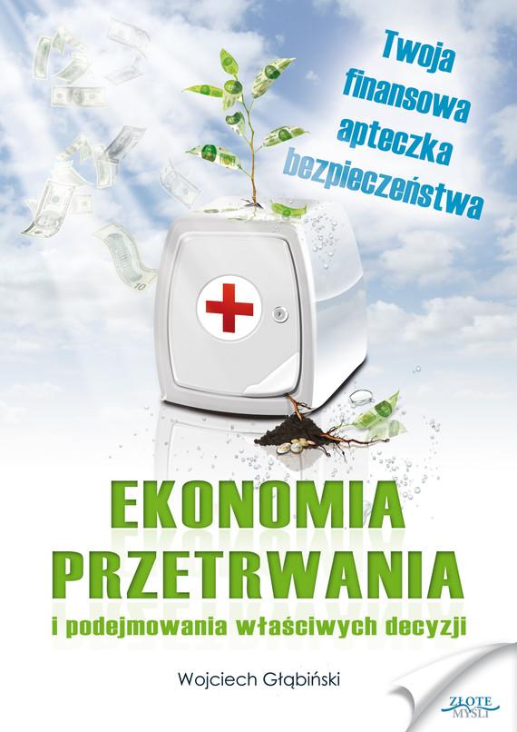okładka Ekonomia przetrwania, Ebook | Wojciech Głąbiński