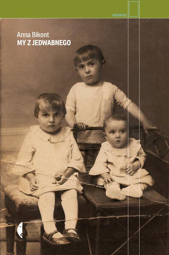 okładka My z Jedwabnego, Ebook | Anna Bikont