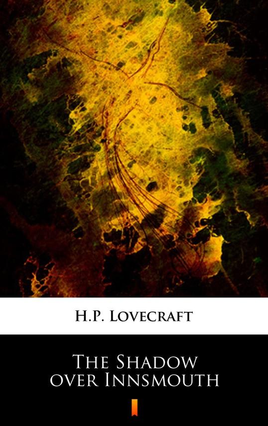 okładka The Shadow over Innsmouthebook | epub, mobi | H.P.  Lovecraft