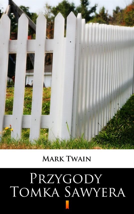 okładka Przygody Tomka Sawyera, Ebook   Mark Twain